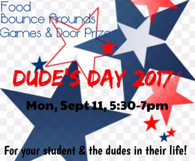 Dude's Day 2017-Monday, Sept. 11th from 5:30-7:00