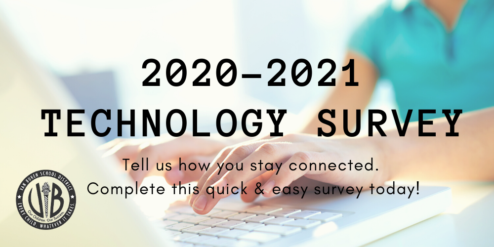 VBSD conducting Technology Survey